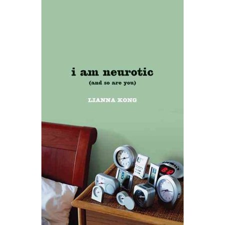 I Am Neurotic and So Are You
