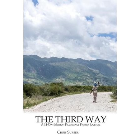 Personal Prayer Journal (The Third Way : A 14-Day Mission Pilgrimage Prayer Journal )