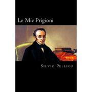 Le Mie Prigioni (Italian Edition)