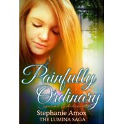 Painfully Ordinary Special Edition - eBook