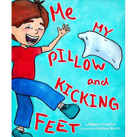 Me, My Pillow and Kicking Feet - eBook