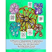 A Positive Quarantine Experience FOR EVERYONE COLORING BOOK Pretty Bows, Color, Gift, Share Online by Artist Grace Divine (Paperback)