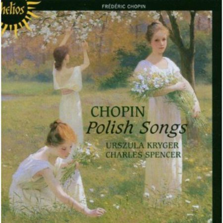 CHOPIN: POLISH SONGS [034571152707]