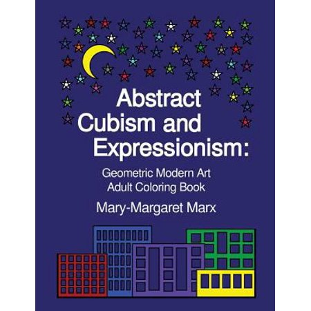 Abstract Cubism And Expressionism  Geometric Modern Art Adult Coloring Book