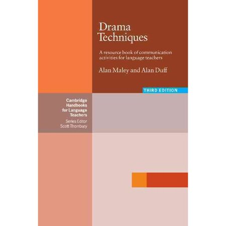 Drama Techniques: A Resource Book of Commuinication Activities for Language Teachers