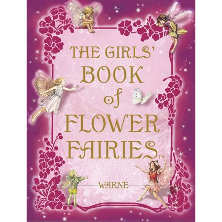 The Girls' Book of Flower Fairies - Fairy Girls