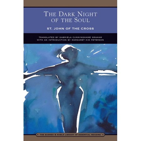 The Dark Night of the Soul (Barnes & Noble Library of Essential Reading) - (St John Dark Night Of The Soul)