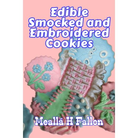 Edible Smocked and Embroidered Cookies - eBook