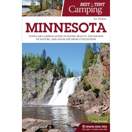 Best Tent Camping: Minnesota - eBook (Best Places To Go Camping In Minnesota)