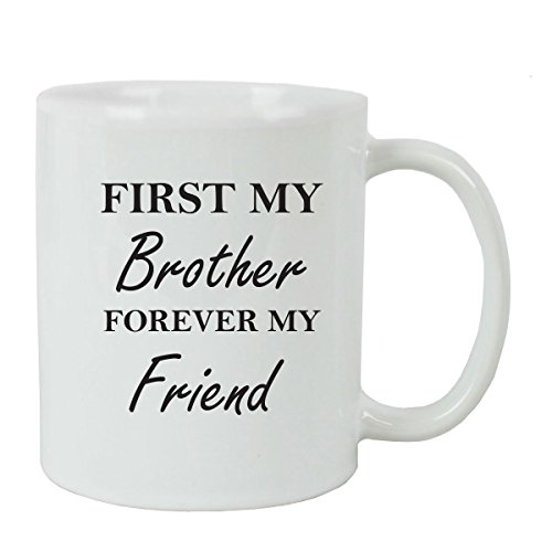 First My Brother Forever My Friend Coffee Mug with FREE Gift Box - Great Gift for Birthdays or Christmas Gift for Dad Brother Son Grandfather (Black)