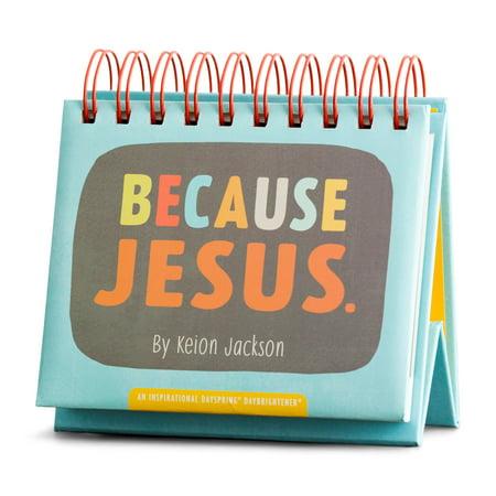 DaySpring  -  Keion Jackson -  Because Jesus, 365 Day Perpetual Calendar ()