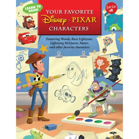 Learn to Draw Your Favorite Disney*pixar Characters : Featuring Woody, Buzz Lightyear, Lightning McQueen, Mater, and Other Favorite Characters for $<!---->