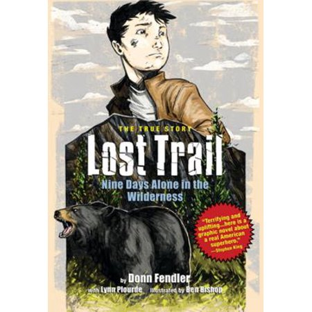 Lost Trail : Nine Days Alone in the Wilderness