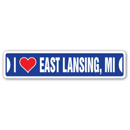 I LOVE EAST LANSING, MICHIGAN Street Sign mi city state us wall road décor gift