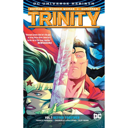 Trinity Vol. 1: Better Together (Rebirth)
