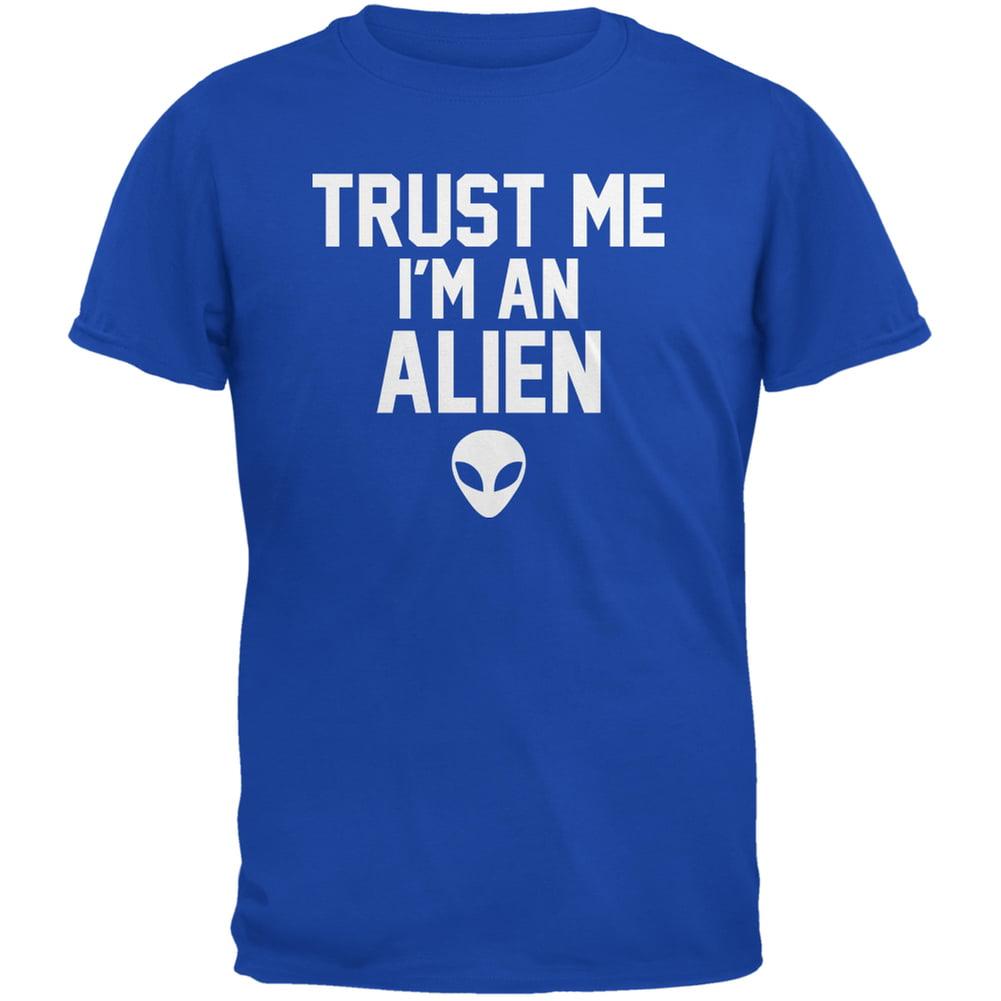 Trust Me Im An Alien Royal Adult T-Shirt