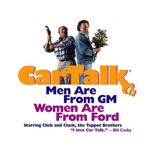 Car Talk: Men Are from Gm. Women Are from Ford. : Calls About Couples and Cars
