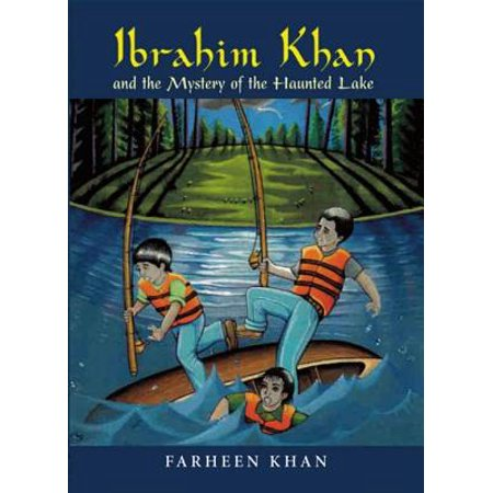 Ibrahim Khan and the Mystery of the Haunted Lake - eBook