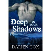 Deep in Your Shadows: The Village - Book Two - eBook