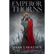 Emperor of Thorns (The Broken Empire Book 3): 3/3 (Paperback)