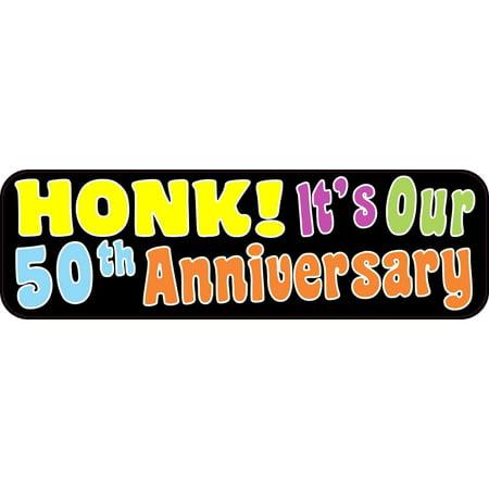 Its our fiftieth anniversary bumper sticker window stickers