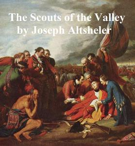 The Scouts of the Valley - eBook