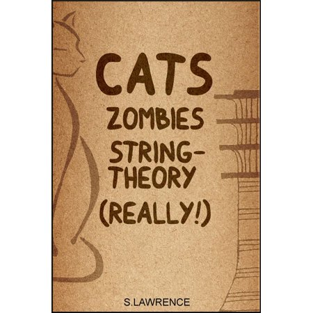 Cats, Zombies, String Theory, Really! - eBook](Zombie Cat)