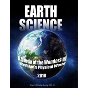 Earth Science : A Study of the Wonders of Hashem's Physical World