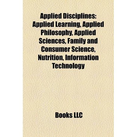 Applied Disciplines  Applied Learning  Applied Philosophy  Applied Sciences  Family And Consumer Science  Nutrition  Information Technology