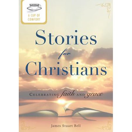 A Cup of Comfort Stories for Christians - eBook for $<!---->
