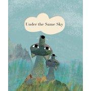 Under the Same Sky (Hardcover)