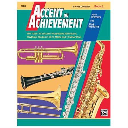 Accent on Achievement, Book 3, B Flat Bass Clarine