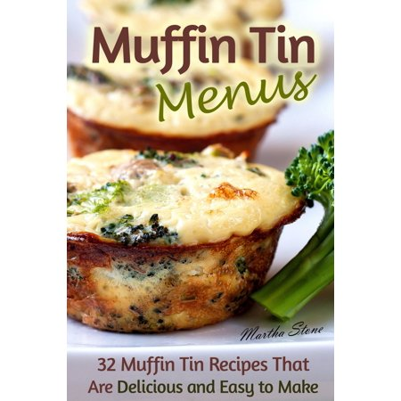 Muffin Tin Menus: 32 Recipes That Are Delicious and Easy to Make - eBook](Halloween Muffins Recipes)