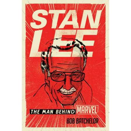 Stan Lee : The Man Behind - Stan The Man