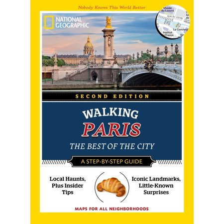 National Geographic Walking Paris, 2nd Edition : The Best of the (Best Pocket Edition Seeds)