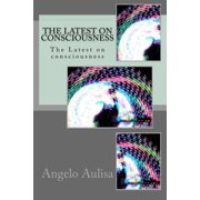 The Latest on Consciousness - eBook