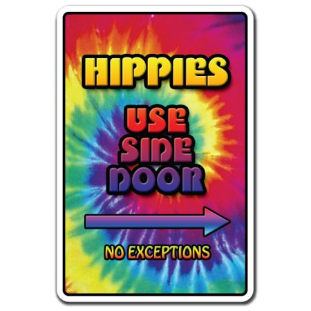 HIPPIES USE SIDE DOOR Decal peace 1960s woodstock music flower love | Indoor/Outdoor | 5