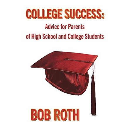 Cool College Success Advice For Parents Of High School And College Students Cjindustries Chair Design For Home Cjindustriesco