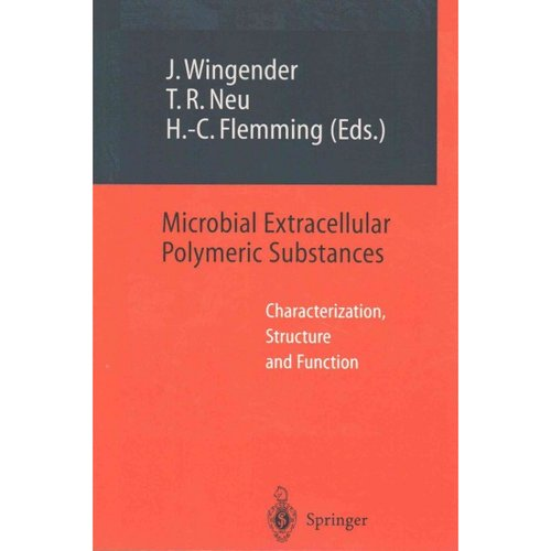 Microbial Extracellular Polymeric Substances: Characterization, Structure and Function