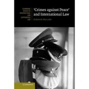 Crimes Against Peace and International Law by