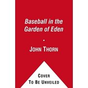 Baseball in the Garden of Eden - eBook