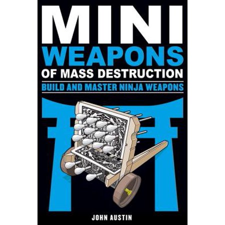 Mini Weapons of Mass Destruction: Build and Master Ninja - Ninja Weapons
