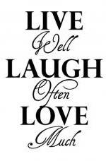Custom Wall Decals Stickers Live Well Laugh Often Love Much Life