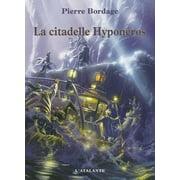 La citadelle Hyponéros - eBook