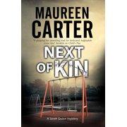 Sarah Quinn Mystery: Next of Kin: A British Police Procedural (Paperback)