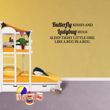 Bugs And Kisses (Wall Decal Quote Butterfly Kisses And Ladybug Hugs Sleep Tight Little One Like A Bug In A Rug Vinyl Lettering)
