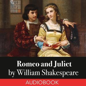 Romeo and Juliet - Audiobook