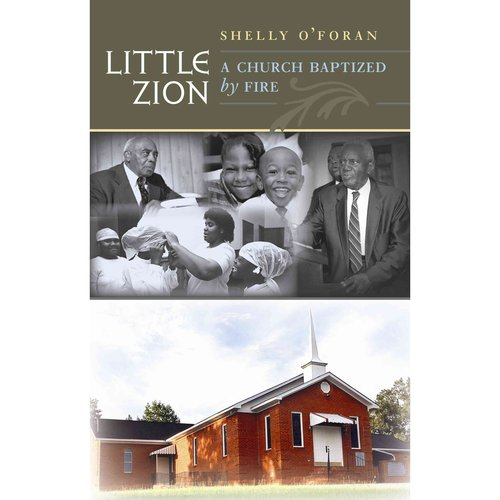 Little Zion: A Church Baptized by Fire
