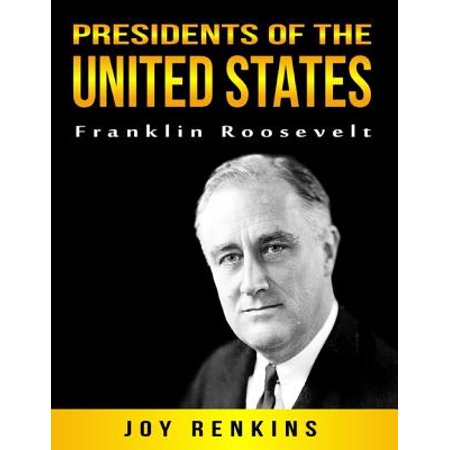 Presidents of the United States: Franklin Roosevelt -