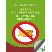 Me too, will drive myself, if it will be organized - eBook